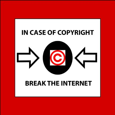 Copyright breaks the Internet